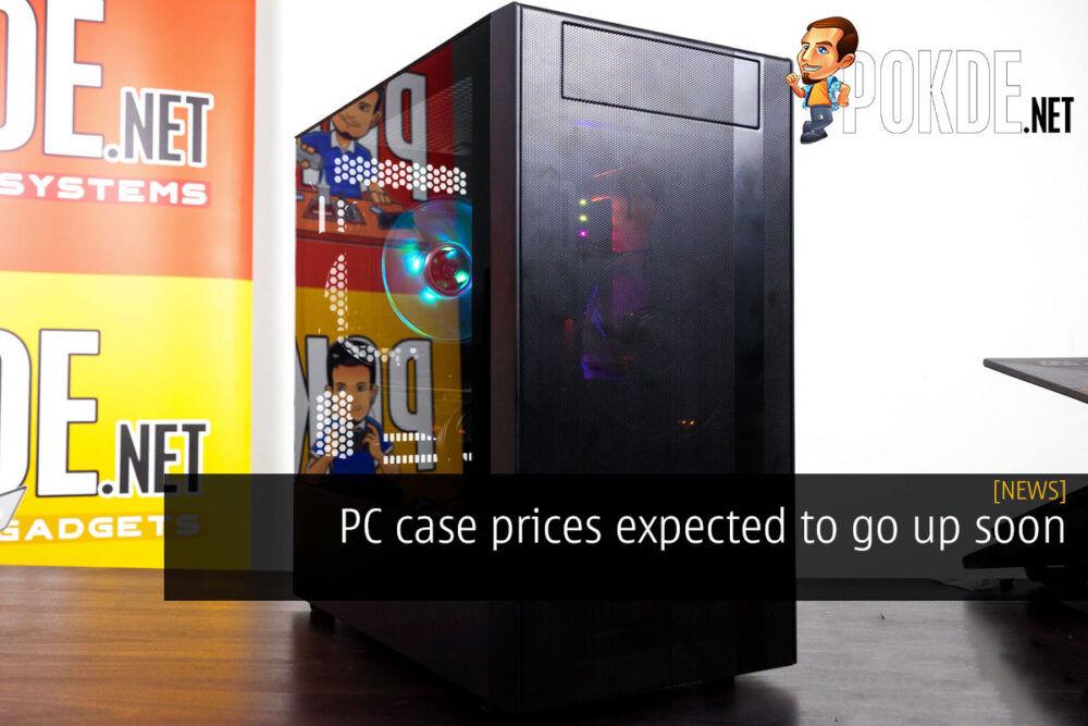 pc case price go up cover