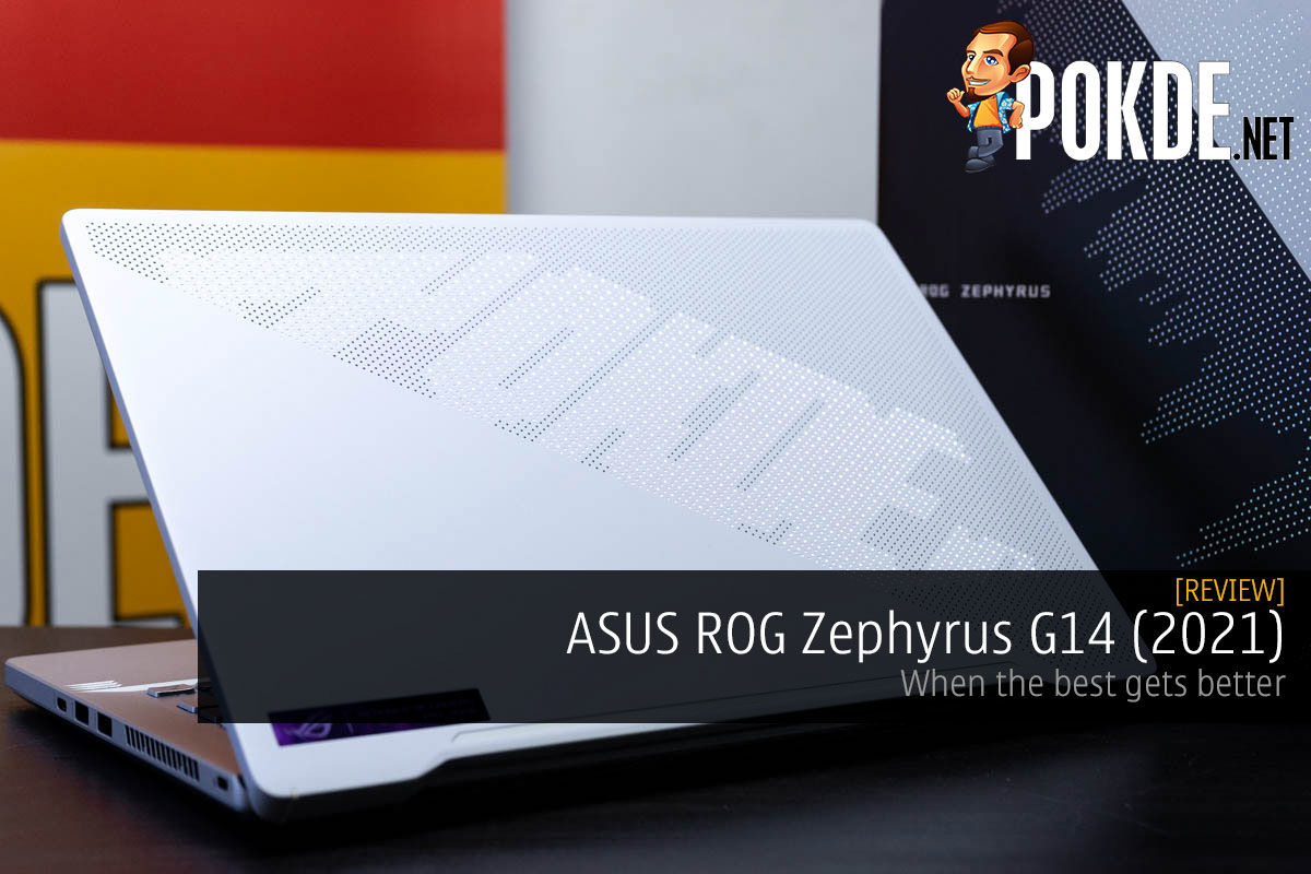 ASUS ROG Zephyrus G14 (2021) Review — when the best gets better 4