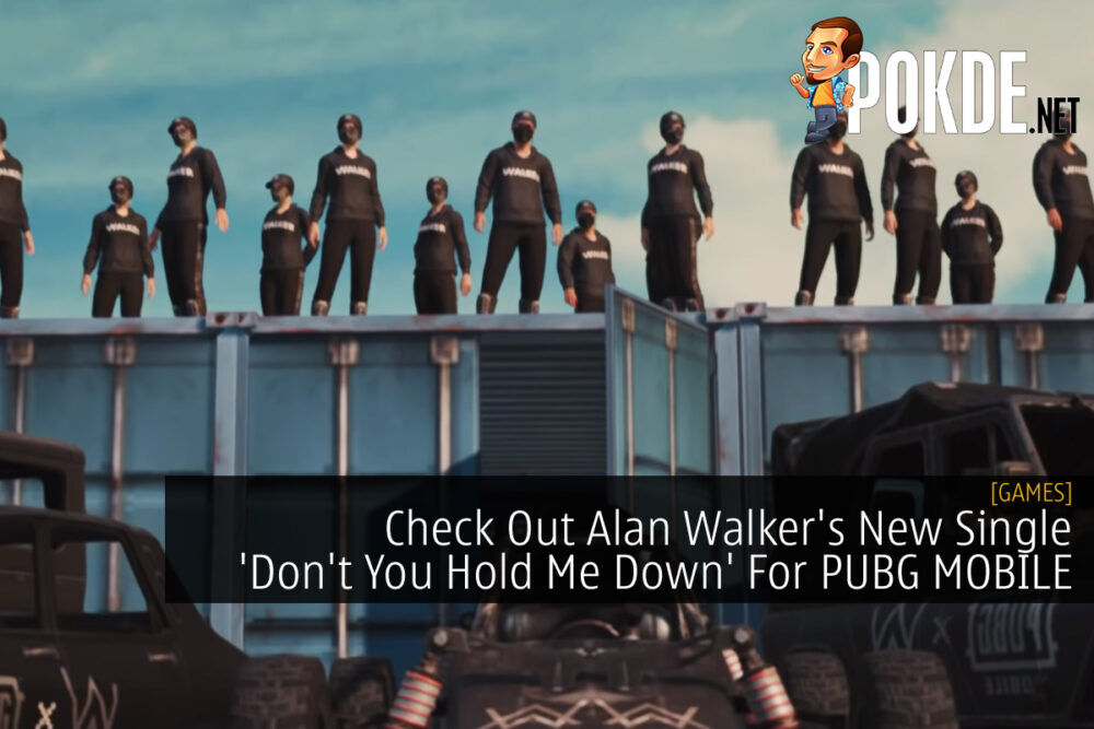 Alan Walker x PUBG MOBILE 'Don't You Hold Me Down' cover