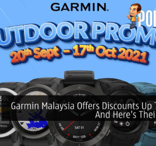 Garmin Malaysia Offers Discounts Up To 16% And Here's Their Offers 32