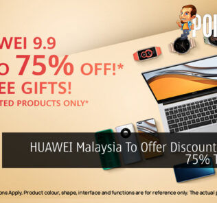 HUAWEI Malaysia To Offer Discounts Up To 75% This 9.9 27