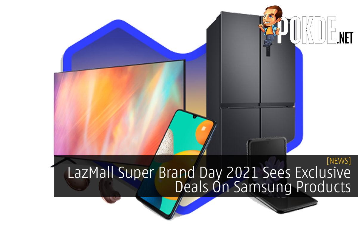 LazMall Super Brand Day Samsung cover
