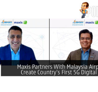 Maxis Partners With Malaysia Airports To Create Country's First 5G Digital Airport 26