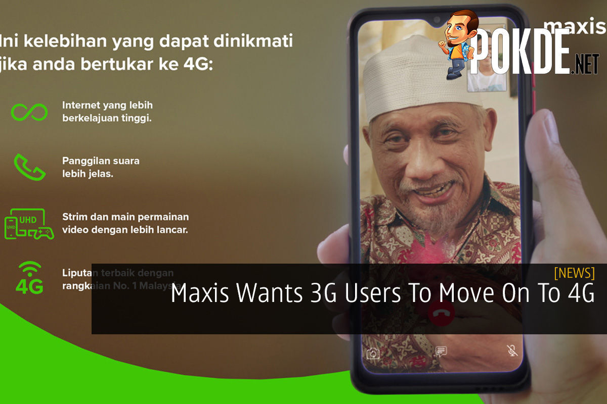 Maxis Wants 3G Users To Move On To 4G 4