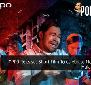 OPPO Releases Short Film To Celebrate Merdeka & Malaysia Day 25