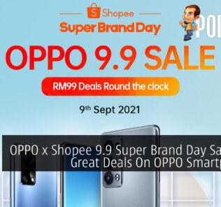 OPPO x Shopee 9.9 Super Brand Day Sale cover