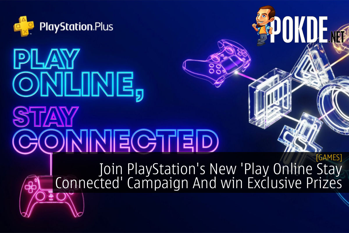 PlayStation 'Play Online Stay Connected' Campaign cover