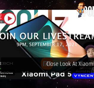 PokdeLIVE 119 — Close Look At Xiaomi Pad 5! 19