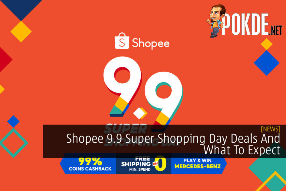Shopee 9.9 Super Shopping Day Deals And What To Expect 21