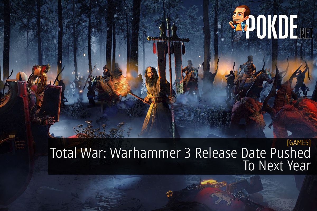 Total War: Warhammer 3 Release Date Pushed To Next Year 12