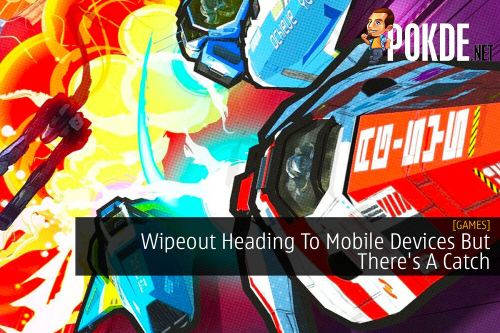 Wipeout Heading To Mobile Devices But There's A Catch 21