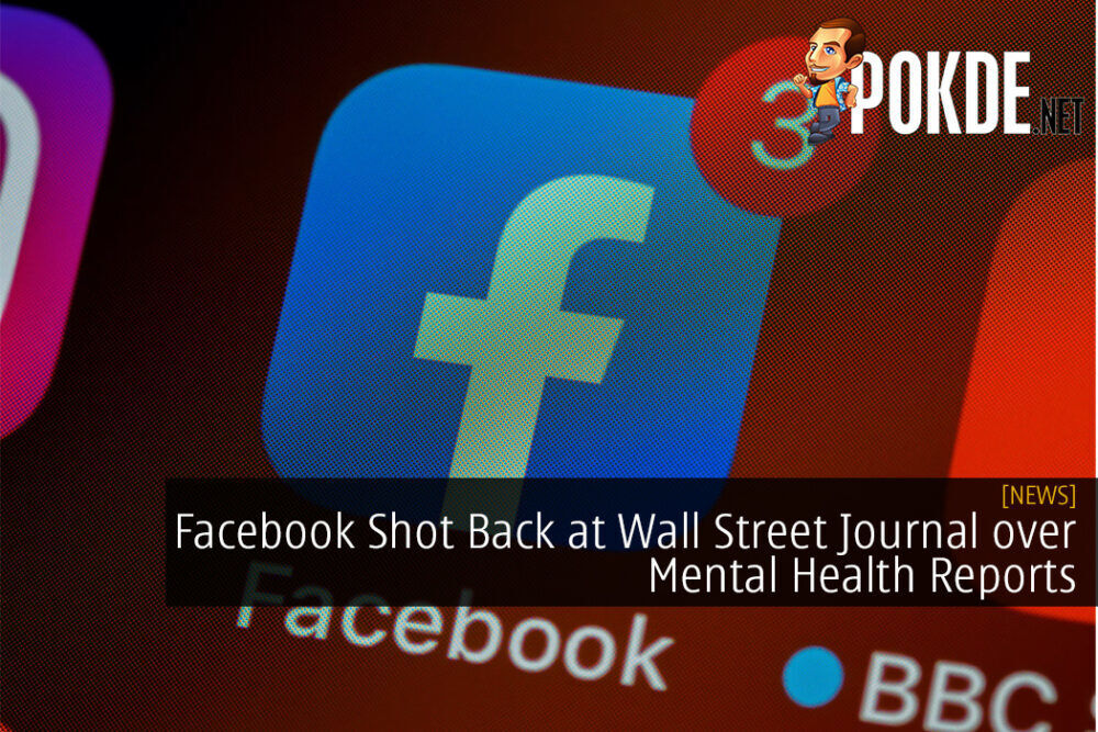 Facebook Shot Back at Wall Street Journal over Mental Health Reports