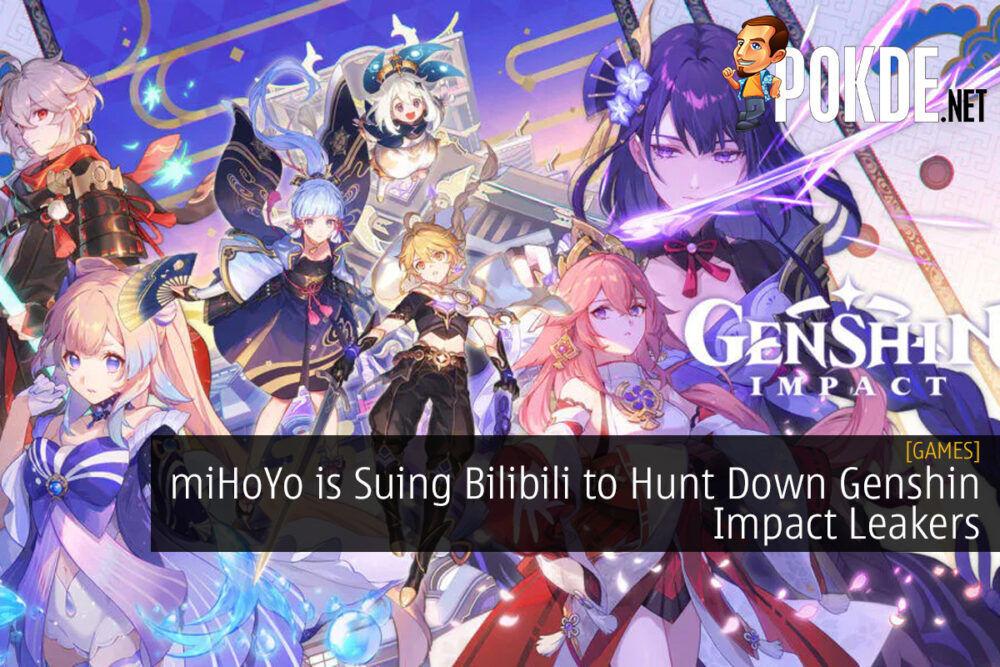 miHoYo is Suing Bilibili to Hunt Down Genshin Impact Leakers