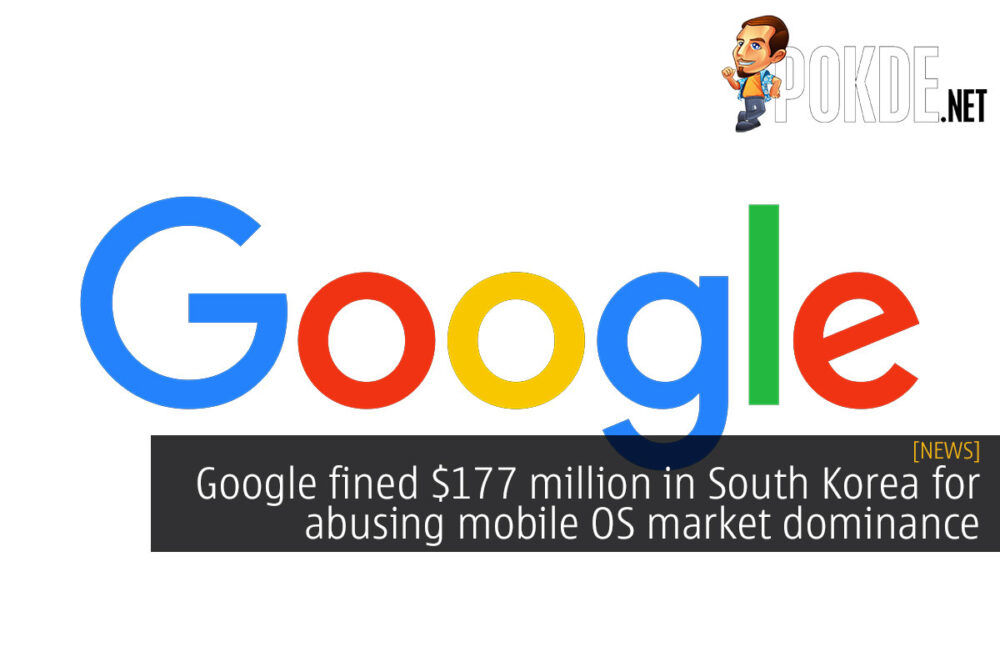 Google fined $177 million in South Korea for abusing mobile OS market dominance 27