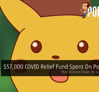 $57,000 COVID Relief Fund Spent On Pokemon — Man Hunted Down By Government! 28