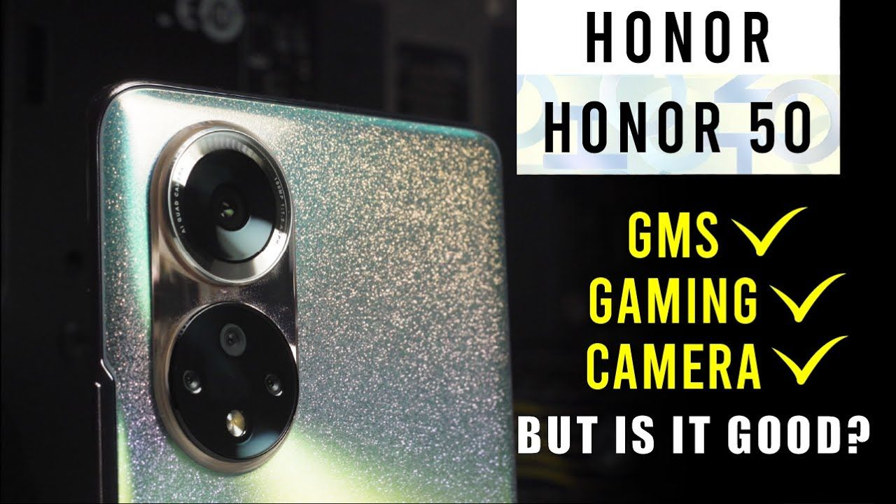 Honor 50 Review Complete - Yes GMS is back, but is it good? 21