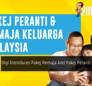 Digi Introduces Pakej Remaja And Pakej Peranti Keluarga Malaysia 21