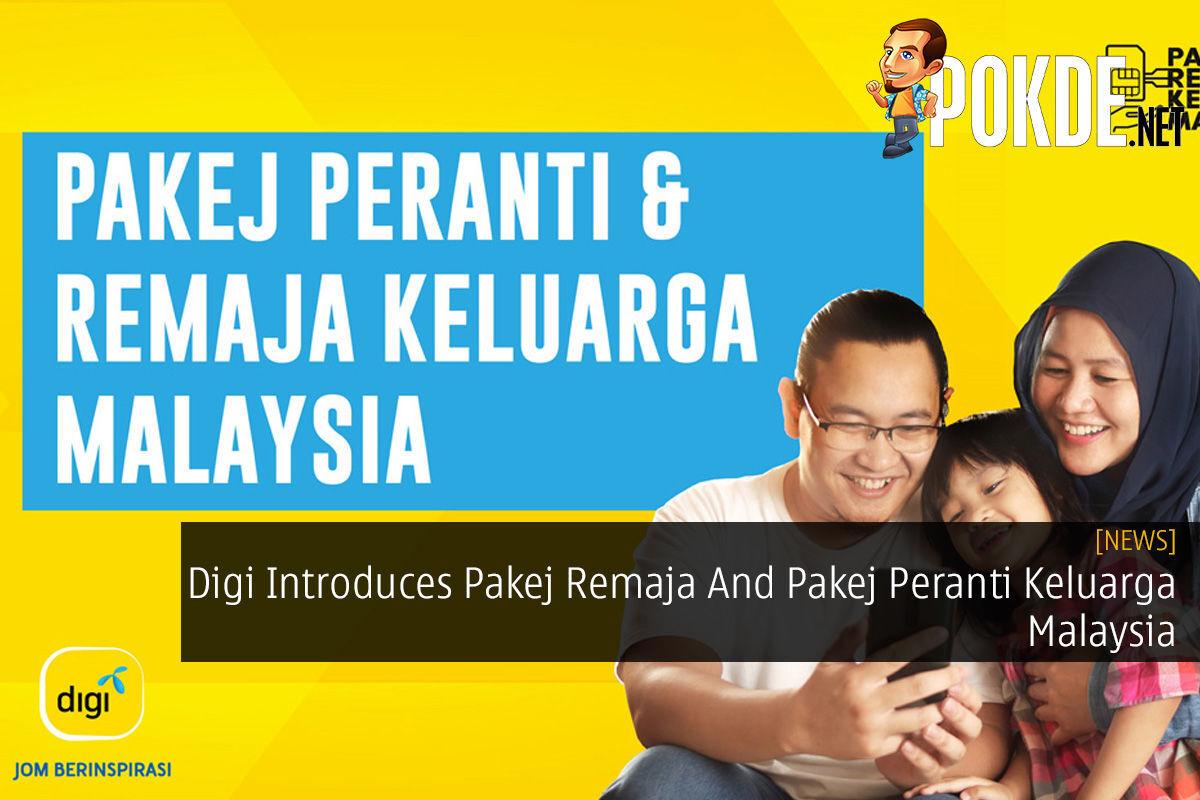 Digi Introduces Pakej Remaja And Pakej Peranti Keluarga Malaysia 9