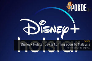 Disney+ Hotstar Day Is Coming Soon To Malaysia — Here's What To Expect! 35