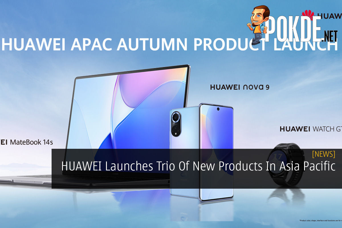 HUAWEI Launches Trio Of New Products In Asia Pacific 9