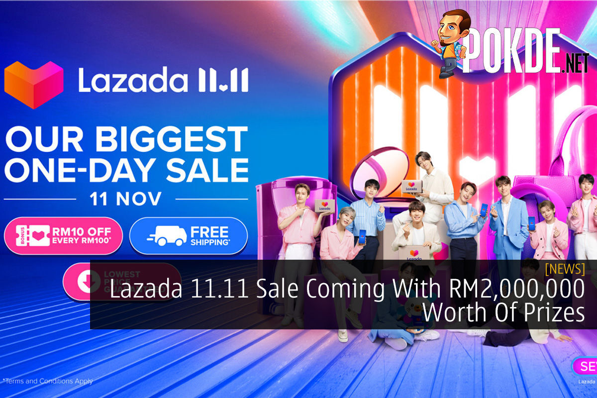 Lazada 11.11 Sale Coming With RM2,000,000 Worth Of Prizes 11
