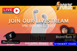 PokdeLIVE 123 — Redmi Buds 3! 31