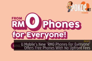 U Mobile's 'RM0 Phones For Everyone' cover
