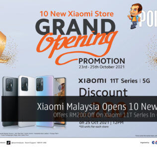 Xiaomi Malaysia Opens 10 New Stores — Offers RM200 Off On Xiaomi 11T Series In Celebration 42