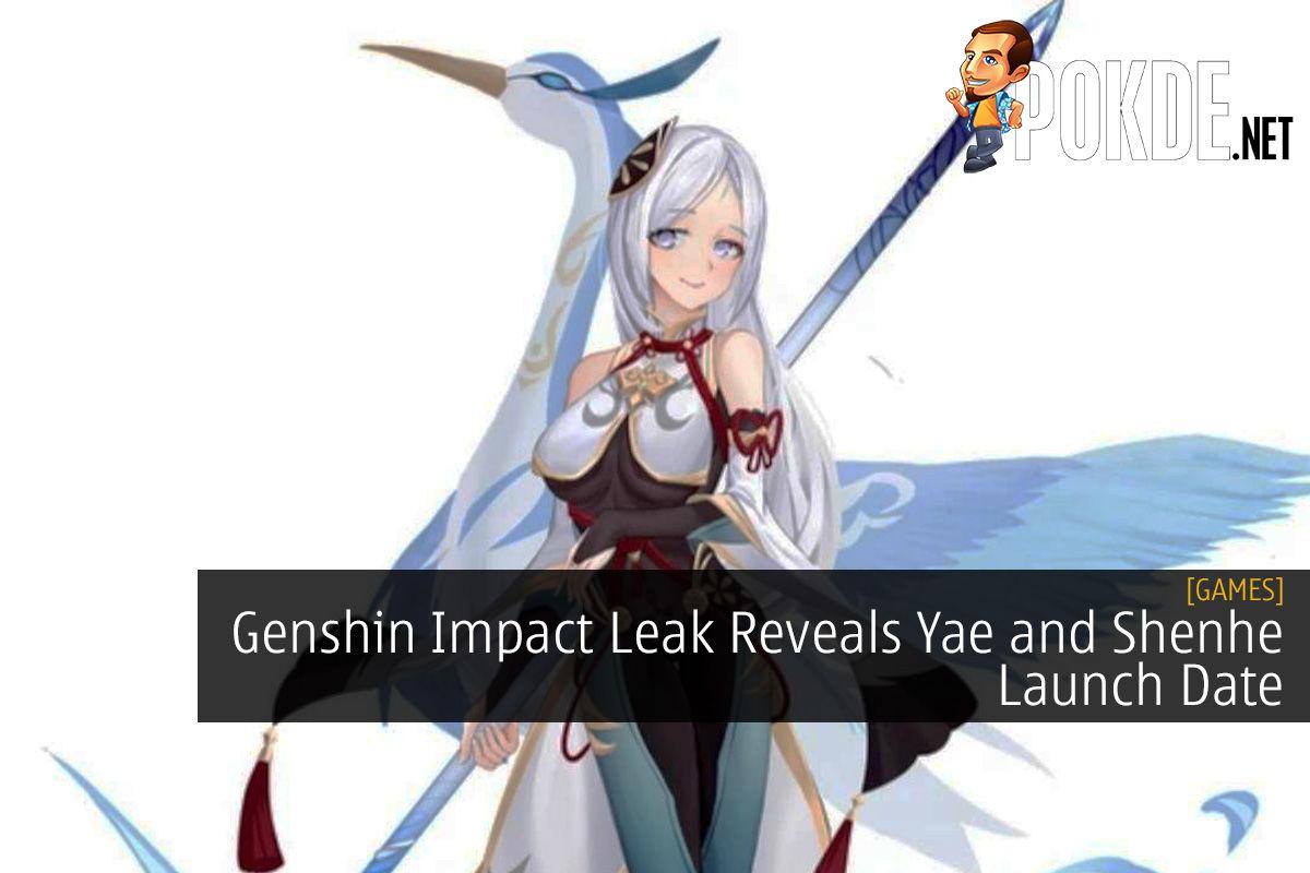 Genshin Impact Leak Reveals Yae and Shenhe Launch Date