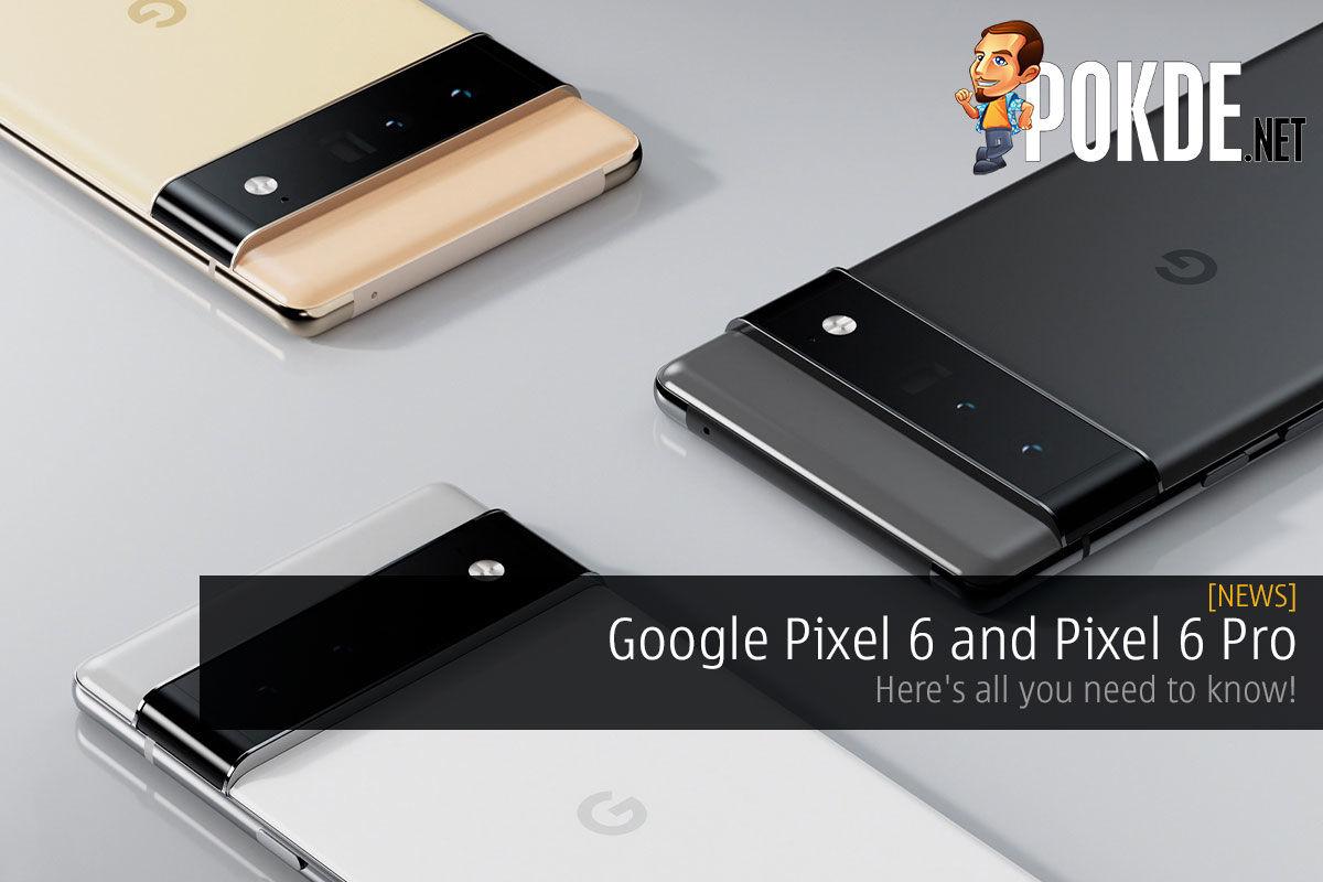 google pixel 6 pixel 6 pro malaysia cover