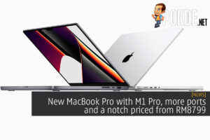 New MacBook Pro with M1 Pro, more ports and a notch priced from RM8799 47